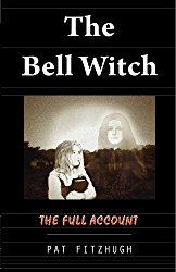Bell Witch Full Account